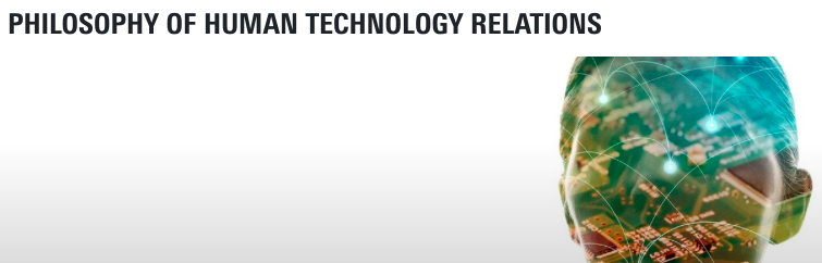 "The ""Design for changing values"" team together with T/U Eindhoven colleague are organizing a panel at the international Philosophy of Human-Technology Relations Conference"